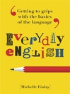 Everyday English (eBook): Getting to Grips With the Basics of the Language